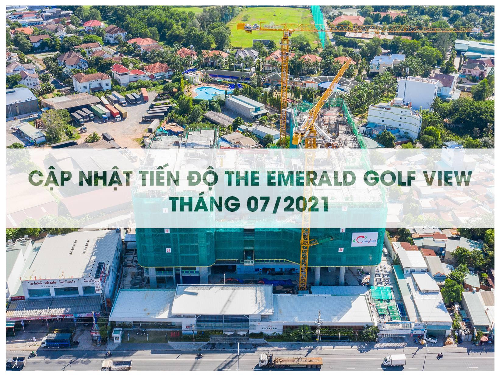 Tiến độ dự án The Emerald Golf View tháng 7